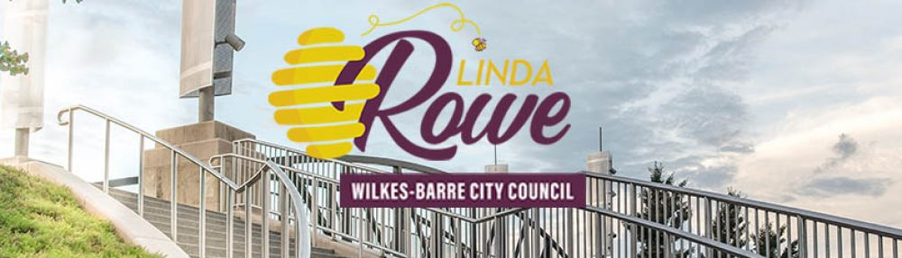 Linda Rowe for Wilkes-Barre City Council